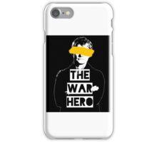 The War Hero iPhone Case/Skin