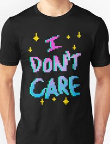 I Really Don't Care Unisex T-Shirt