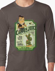 Drink Cactus Juice Long Sleeve T-Shirt