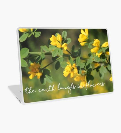 The Earth Laughs in Flowers Laptop Skin