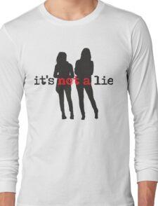 It's Not A Lie Long Sleeve T-Shirt