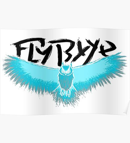 Fly Byye Poster