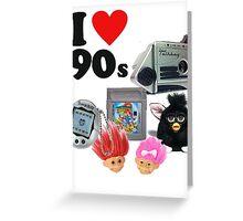 I <3 90s! Greeting Card
