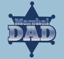Marshall DAD with a sheriff star by jazzydevil