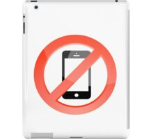 no telephones allowed iPad Case/Skin