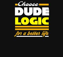 Dude Logic Unisex T-Shirt