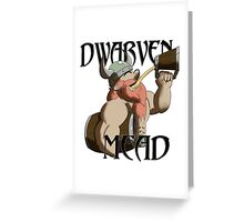 Dwarven Mead Greeting Card