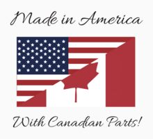 Made in America with Canadian Parts. One Piece - Short Sleeve