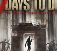 7 Days to Die Sticker