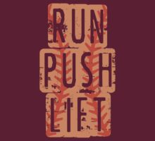 RUN PUSH LIFT by ezcreative
