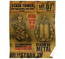 Fight of the century: - Iron vs Tin Poster