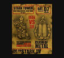 Fight of the century: - Iron vs Tin Unisex T-Shirt