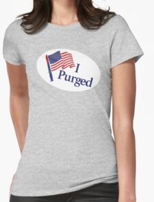 I Purged Womens Fitted T-Shirt