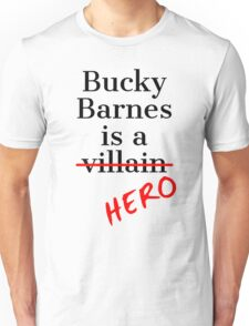 Bucky Barnes is a Hero Unisex T-Shirt