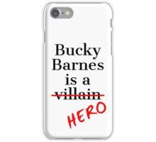 Bucky Barnes is a Hero iPhone Case/Skin