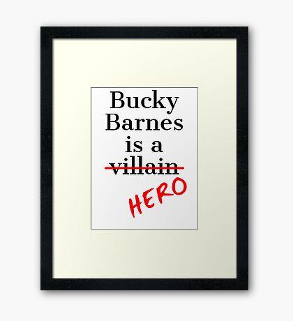 Bucky Barnes is a Hero Framed Print