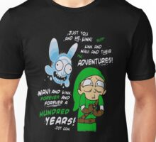 Rick And Morty - Just You And Me Link And Navi And Their Adventures Unisex T-Shirt