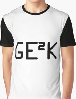 Geek squared. Graphic T-Shirt