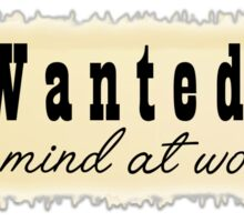 Wanted: a mind at work - inspired by Angelica Schuyler in Hamilton Sticker