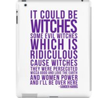 It Could be Witches... iPad Case/Skin