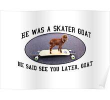 Skater Goat Poster