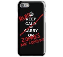 run zombies are coming! iPhone Case/Skin
