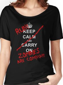 run zombies are coming! Women's Relaxed Fit T-Shirt