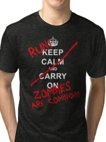 run zombies are coming! Tri-blend T-Shirt