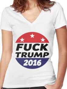 Fuck Trump | 2016 Women's Fitted V-Neck T-Shirt