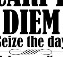 Carpe Diem quote from Dead Poets Society Sticker