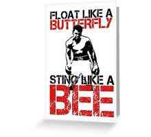 float like a butterfly, sting like a bee  Greeting Card