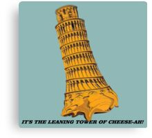 The Leaning Tower of Cheese-AH! Canvas Print