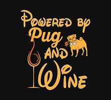 Wine - Powered By Pug And Wine Unisex T-Shirt