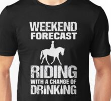Wine - Weekend Forecast Riding Woth A Change Of Drinking Unisex T-Shirt