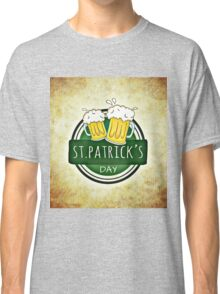 St Patrick's Day Cheers Classic T-Shirt