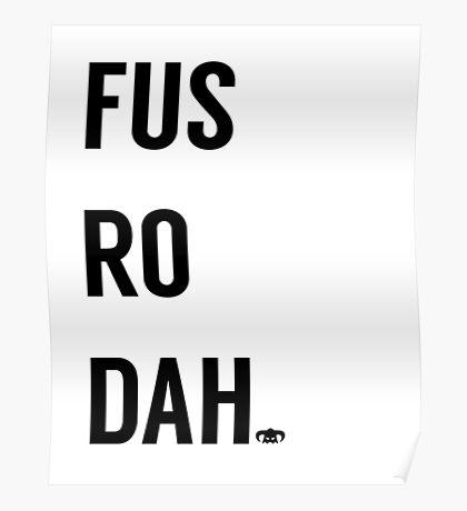 Fus Ro Dah Poster