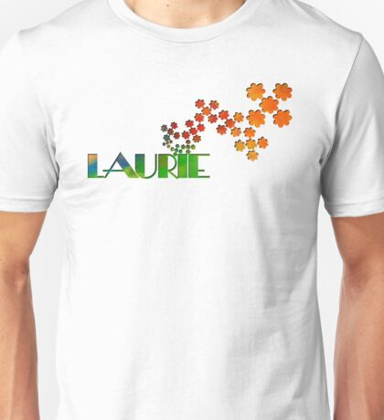 The Name Game - Laurie Unisex T-Shirt