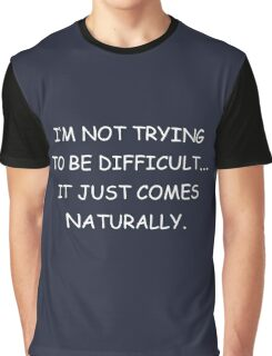Sarcastic Graphic T-Shirt