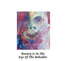 Beauty is in the eye of the beholder by hannahturner21