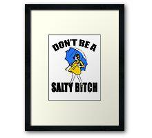 Salty Bitch Framed Print