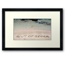 OUT OF OFFICE written on sand on a beautiful beach, blue waves in background Framed Print
