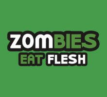 Zombies Eat Flesh by Boogiemonst