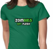Zombies Eat Flesh Womens Fitted T-Shirt