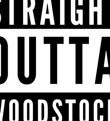 Straight Outta Woodstock Sticker
