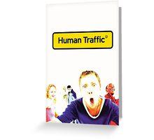 Human Traffic Greeting Card