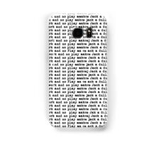 all work and no play makes jack a dull boy Samsung Galaxy Case/Skin