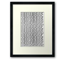 all work and no play makes jack a dull boy Framed Print