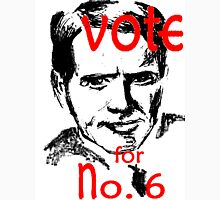 Vote for No. 6 Unisex T-Shirt