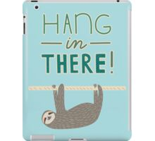 Hang In There Dear Sloth iPad Case/Skin