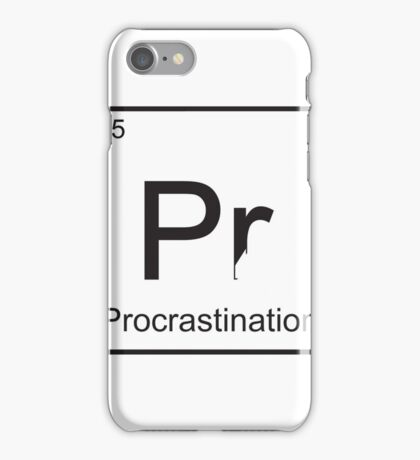 The Element of Procrastination iPhone Case/Skin